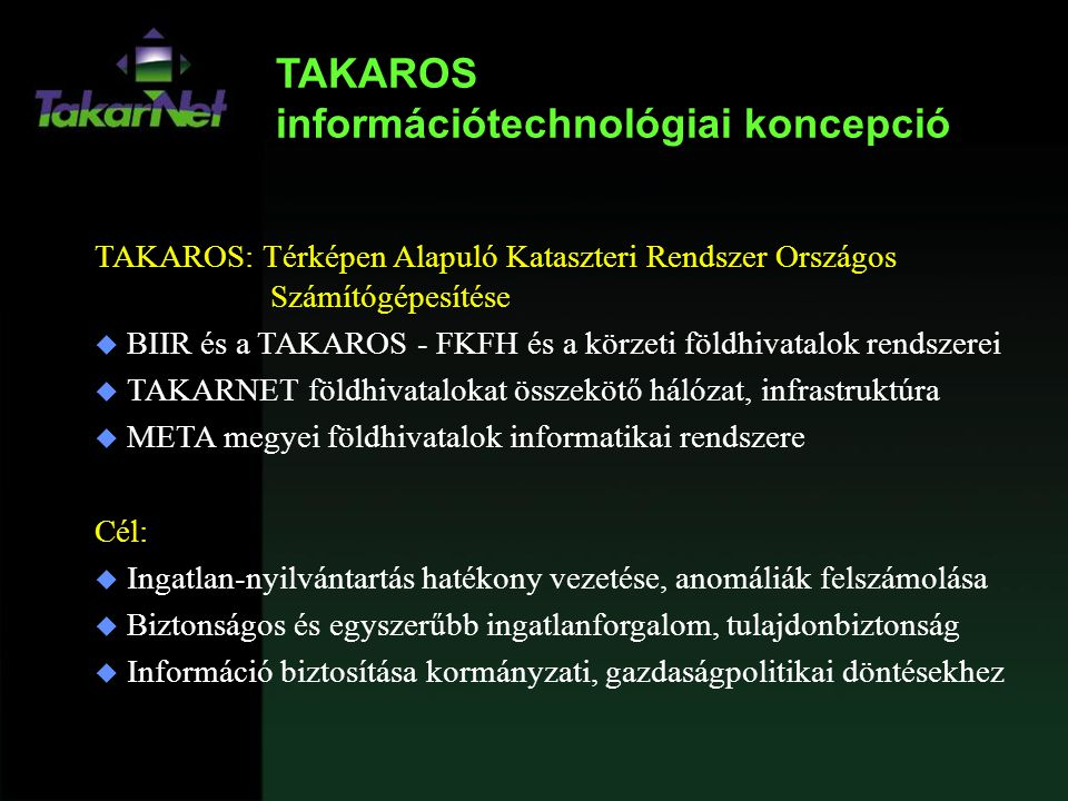 TAKAROS információtechnológiai koncepció