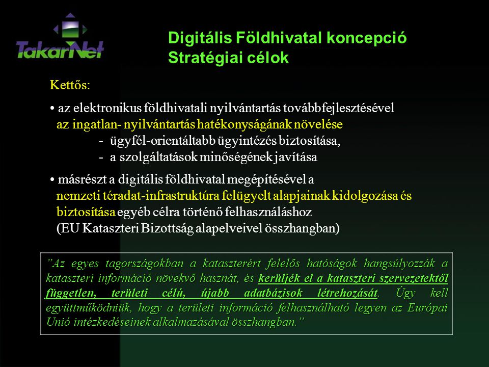 Digitális Földhivatal koncepció Stratégiai célok