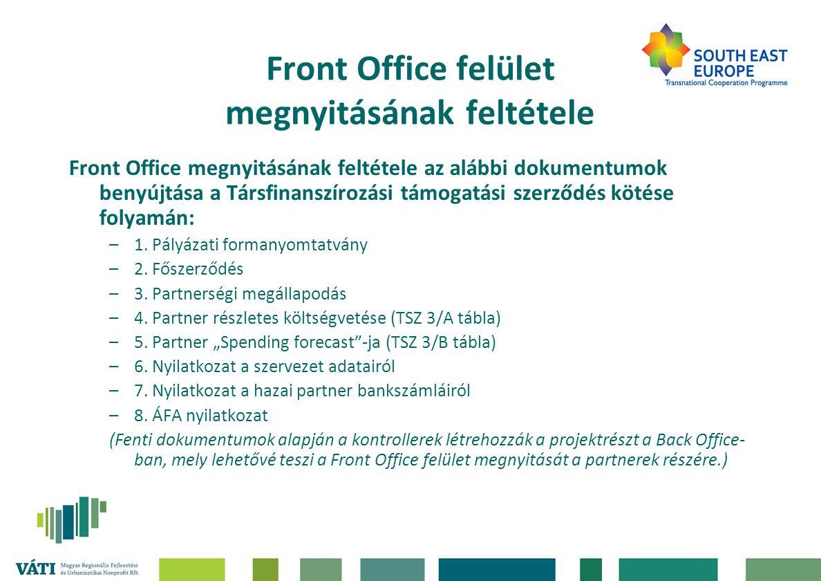 Front Office felület megnyitásának feltétele