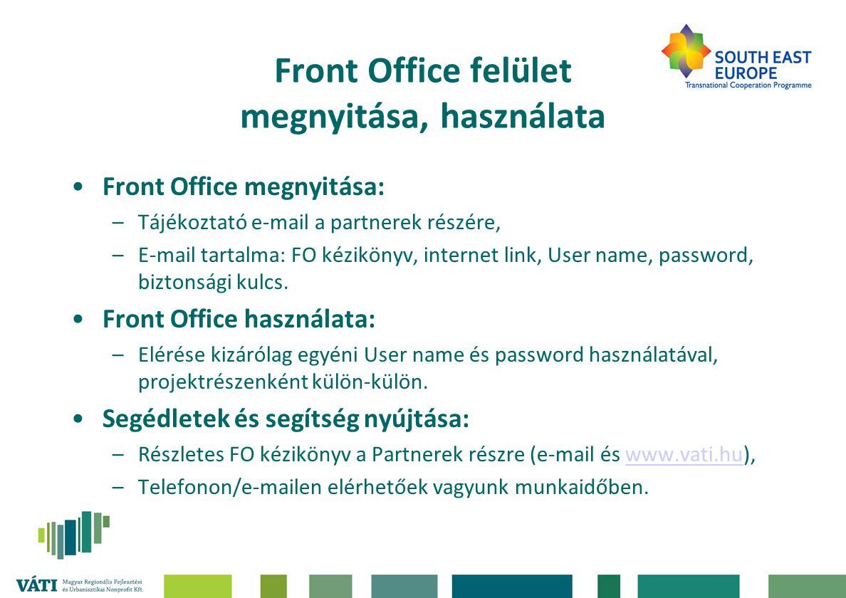 Front Office felület megnyitása, használata