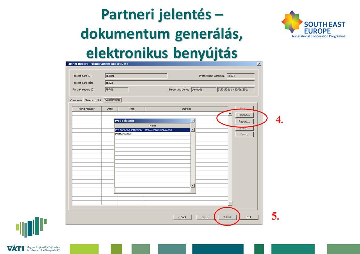 Partneri jelentés – dokumentum generálás, elektronikus benyújtás