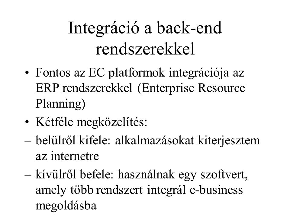 Integráció a back-end rendszerekkel