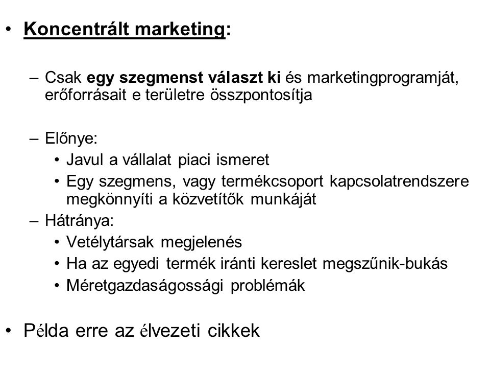 Koncentrált marketing: