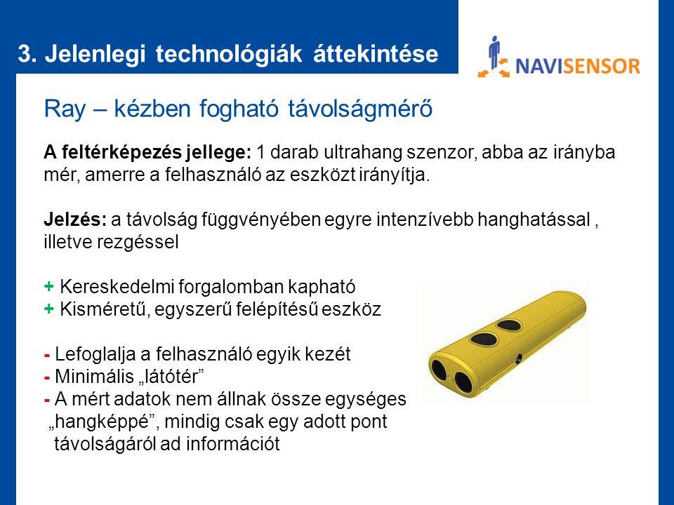 3. Jelenlegi technológiák áttekintése