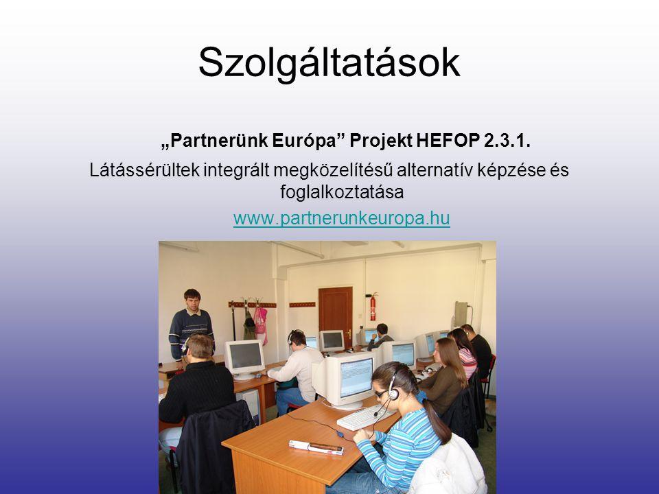 """Partnerünk Európa Projekt HEFOP 2.3.1."