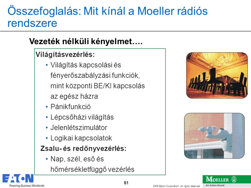 Összefoglalás: Mit kínál a Moeller rádiós rendszere