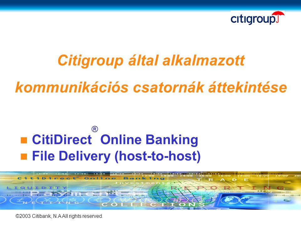 Citigroup által alkalmazott kommunikációs csatornák áttekintése