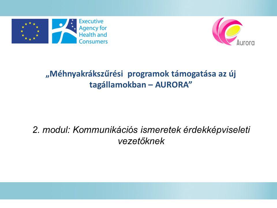 """""""Méhnyakrákszűrési programok támogatása az új tagállamokban – AURORA"""