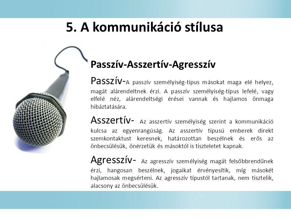 5. A kommunikáció stílusa