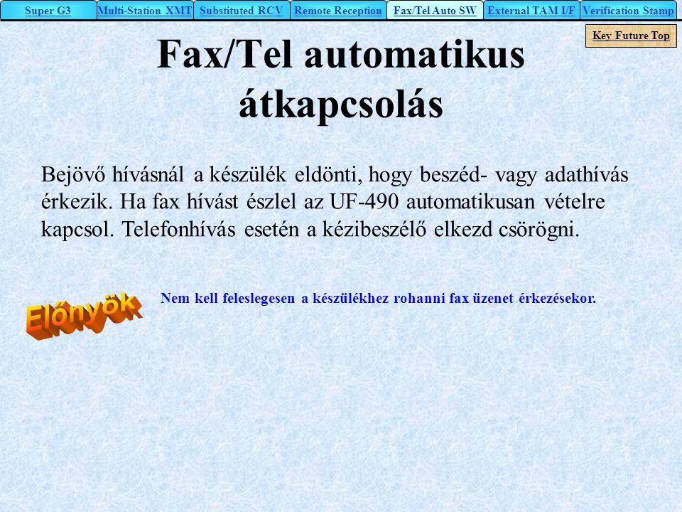 Fax/Tel automatikus átkapcsolás