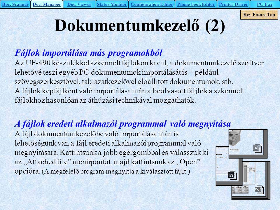 Dokumentumkezelő (2) Fájlok importálása más programokból