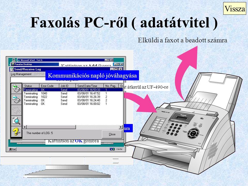 Faxolás PC-ről ( adatátvitel )