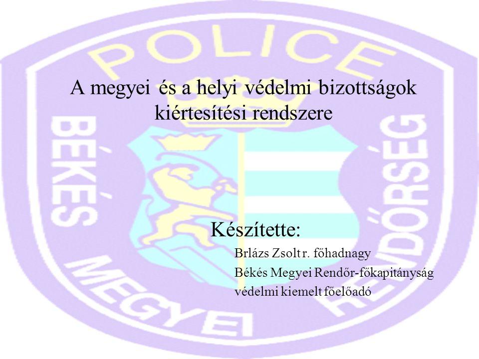 A megyei és a helyi védelmi bizottságok kiértesítési rendszere