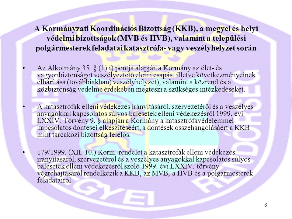 A Kormányzati Koordinációs Bizottság (KKB), a megyei és helyi védelmi bizottságok (MVB és HVB), valamint a települési polgármesterek feladatai katasztrófa- vagy veszélyhelyzet során