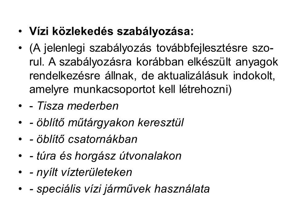 Vízi közlekedés szabályozása: