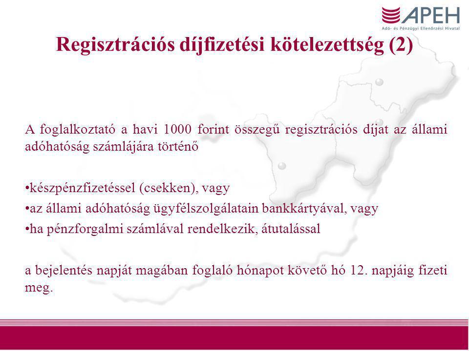 Regisztrációs díjfizetési kötelezettség (2)