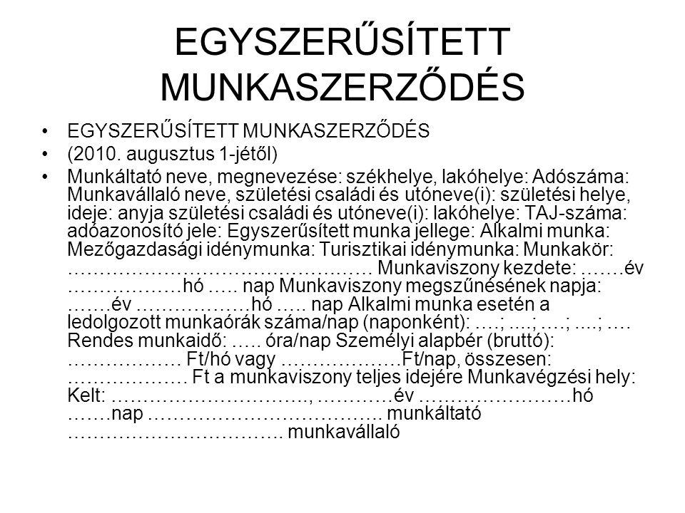 EGYSZERŰSÍTETT MUNKASZERZŐDÉS