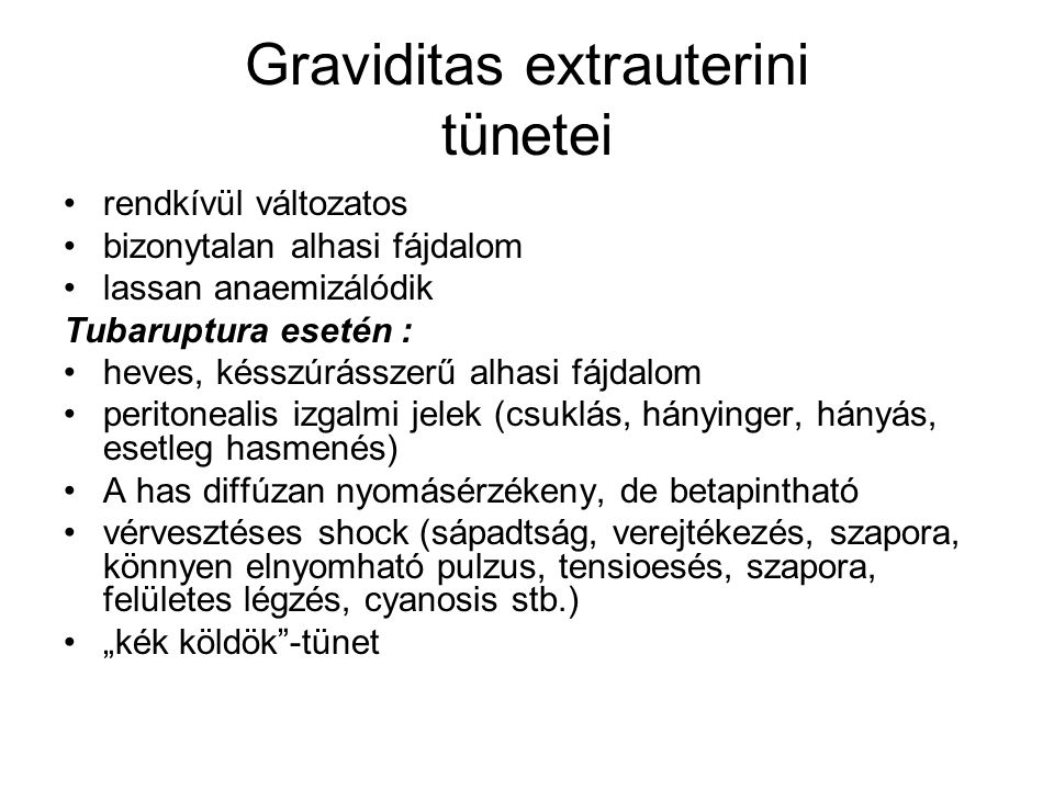 Graviditas extrauterini tünetei