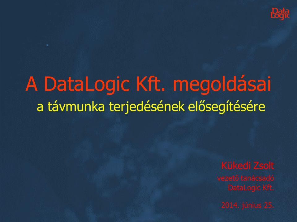 A DataLogic Kft. megoldásai a távmunka terjedésének elősegítésére