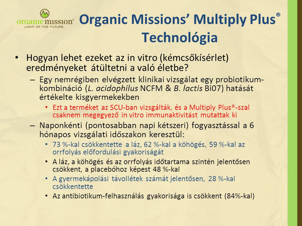 Organic Missions' Multiply Plus® Technológia