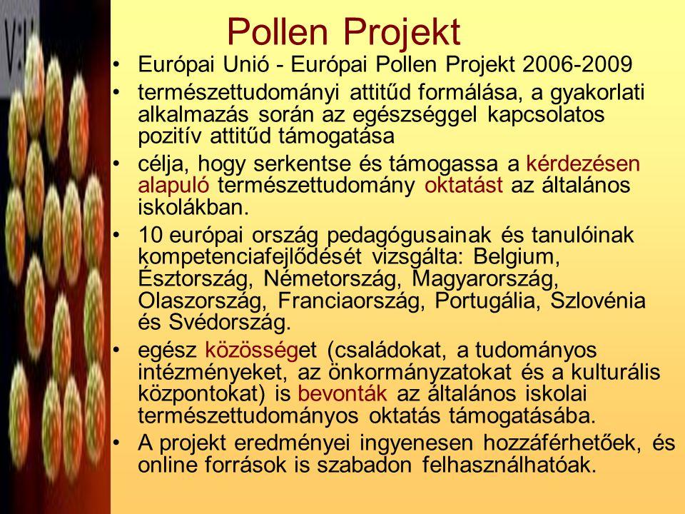 Pollen Projekt Európai Unió - Európai Pollen Projekt 2006-2009