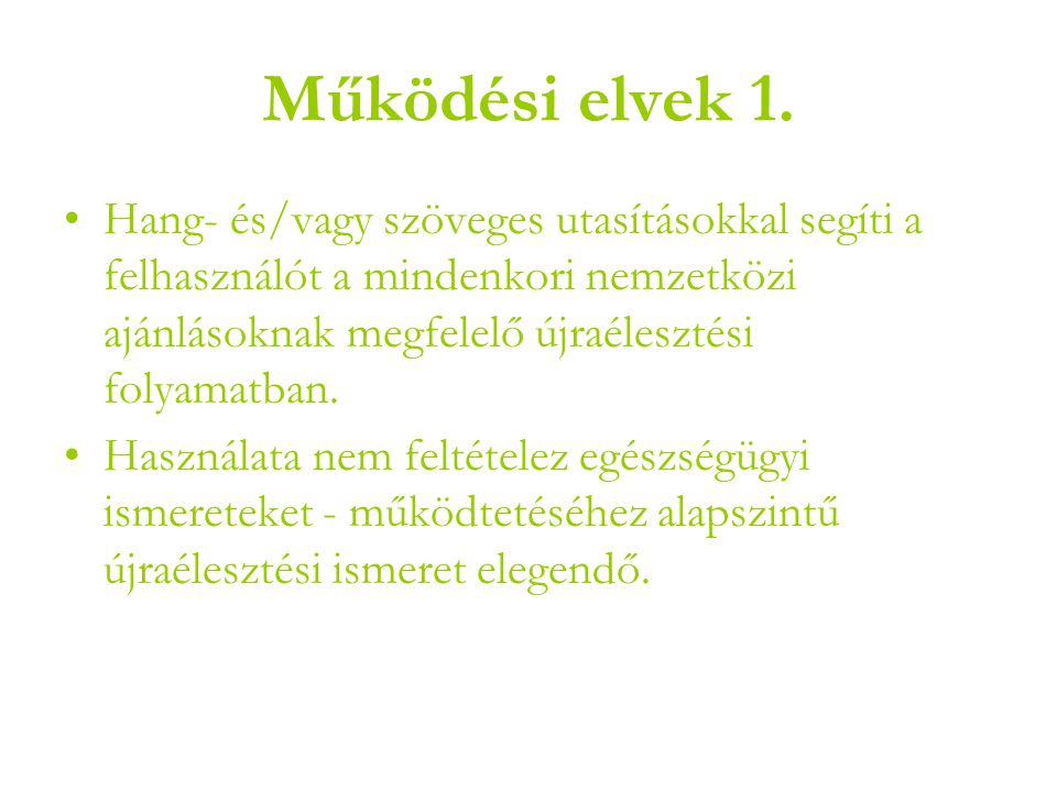 Működési elvek 1.
