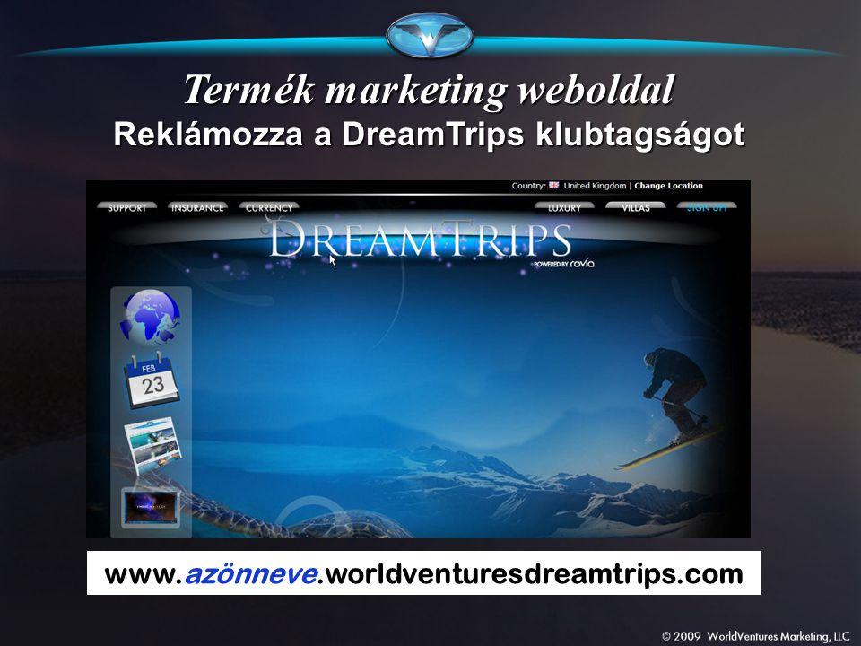 Termék marketing weboldal Reklámozza a DreamTrips klubtagságot
