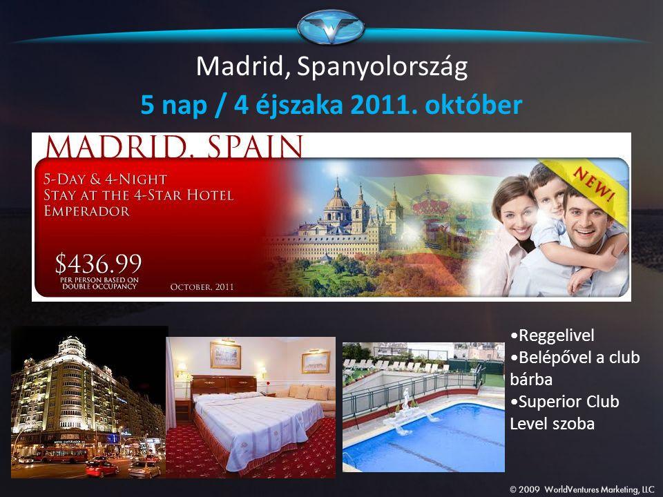 Madrid, Spanyolország 5 nap / 4 éjszaka 2011. október Reggelivel