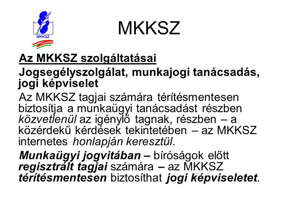 MKKSZ Az MKKSZ szolgáltatásai