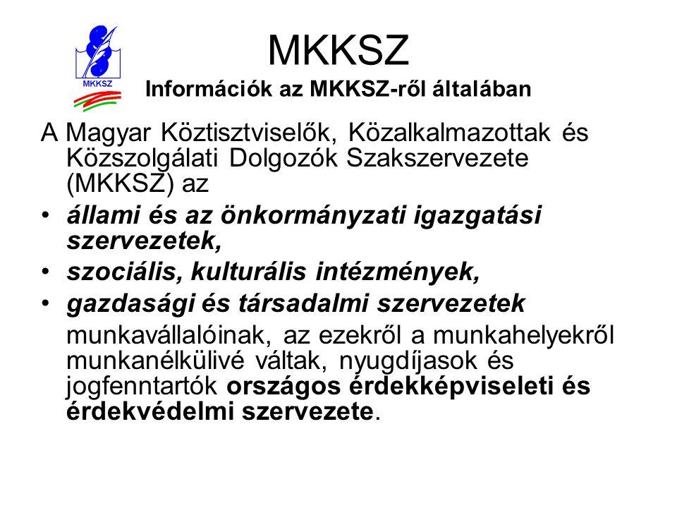 MKKSZ Információk az MKKSZ-ről általában