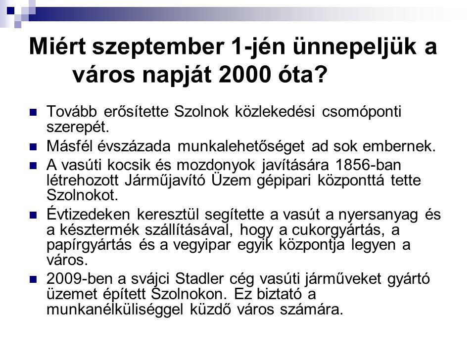 Miért szeptember 1-jén ünnepeljük a város napját 2000 óta