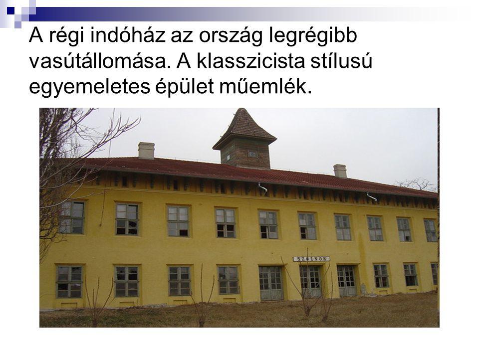A régi indóház az ország legrégibb vasútállomása
