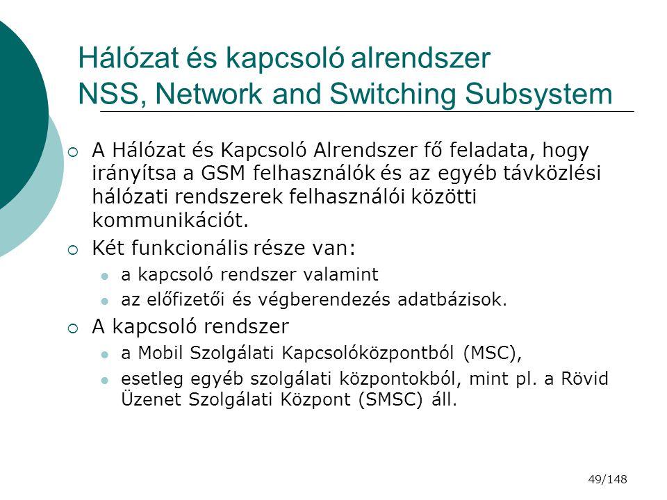 Hálózat és kapcsoló alrendszer NSS, Network and Switching Subsystem