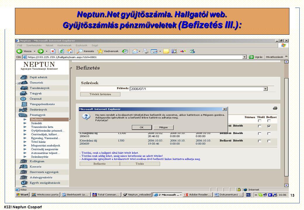 Neptun. Net gyűjtőszámla. Hallgatói web