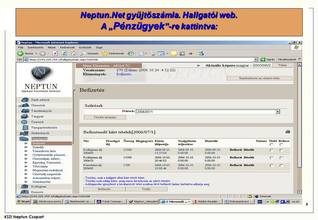 """Neptun.Net gyűjtőszámla. Hallgatói web. A """"Pénzügyek -re kattintva:"""