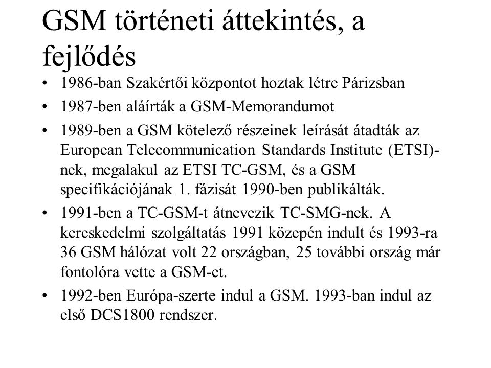 GSM történeti áttekintés, a fejlődés