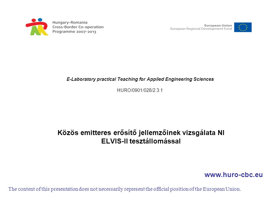 E-Laboratory practical Teaching for Applied Engineering Sciences HURO/0901/028/2.3.1