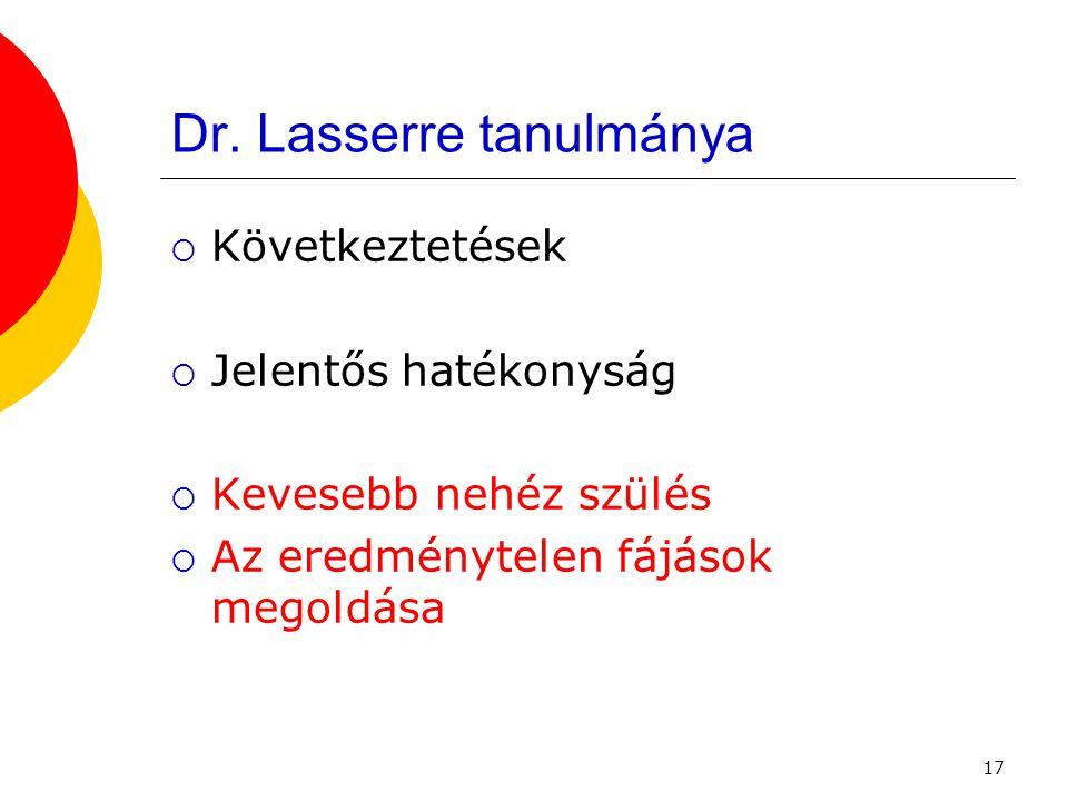 Dr. Lasserre tanulmánya