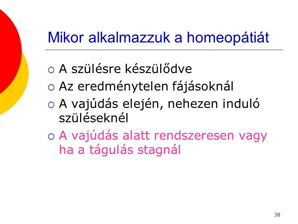 Mikor alkalmazzuk a homeopátiát