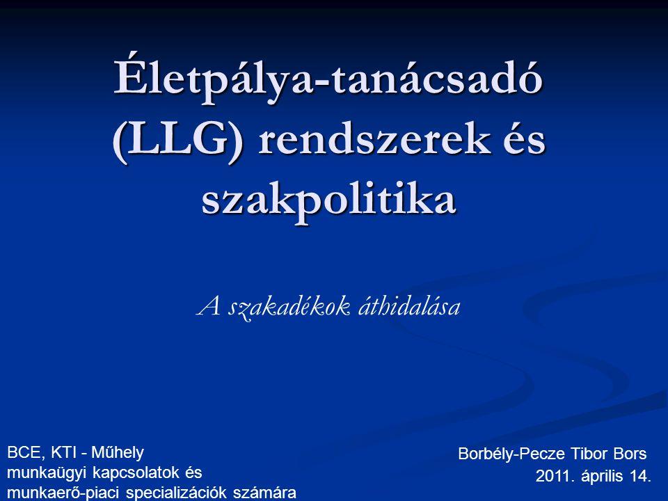 Életpálya-tanácsadó (LLG) rendszerek és szakpolitika