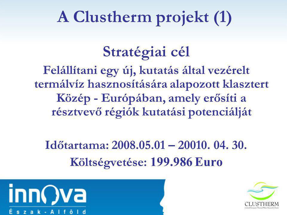 A Clustherm projekt (1) Stratégiai cél