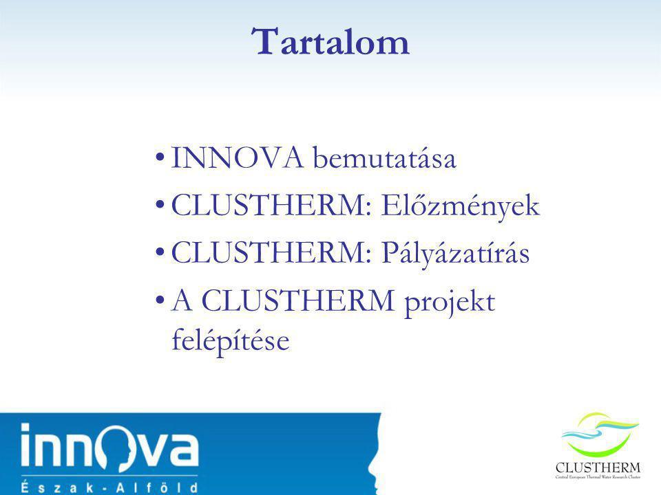 Tartalom INNOVA bemutatása CLUSTHERM: Előzmények