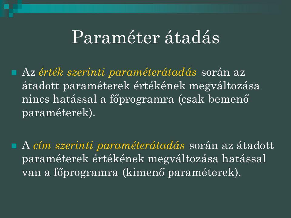 Paraméter átadás