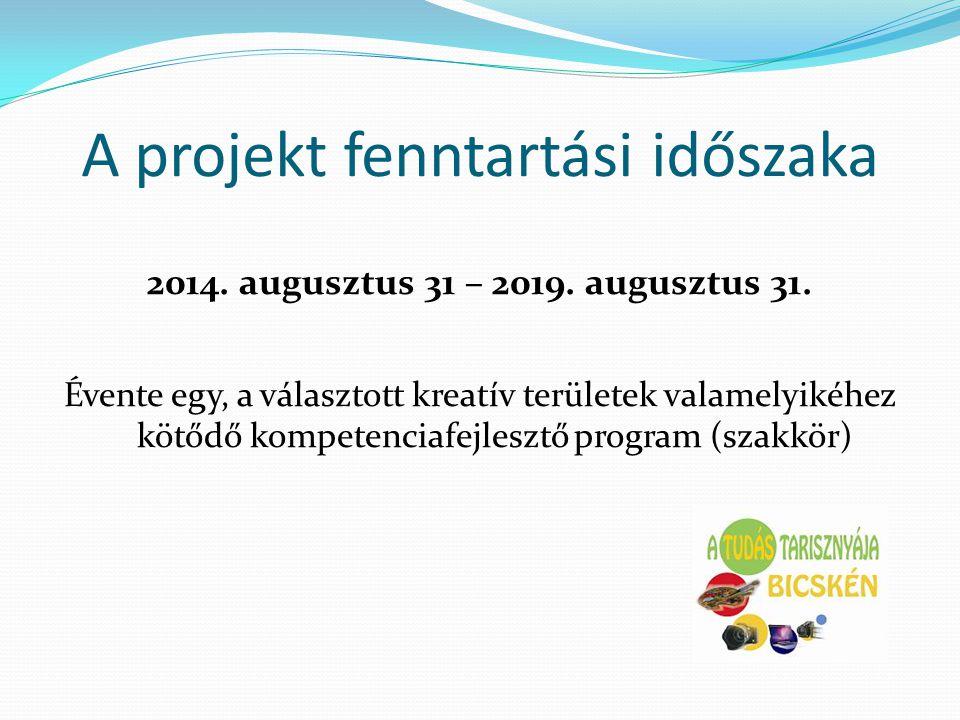 A projekt fenntartási időszaka