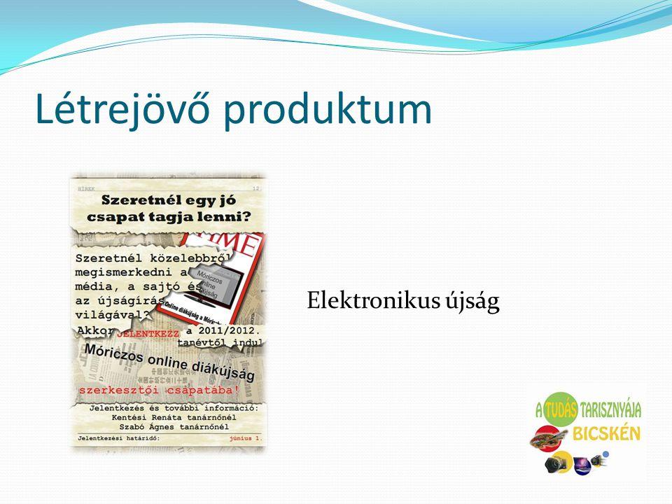 Létrejövő produktum Elektronikus újság