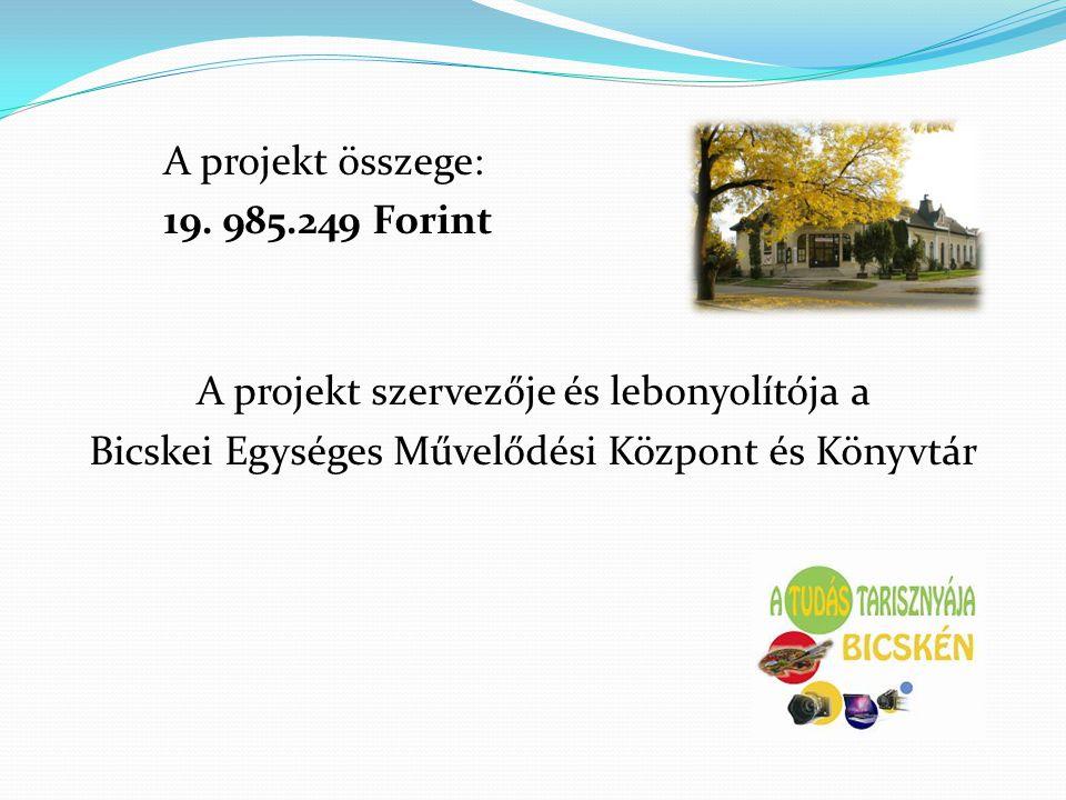 A projekt összege: 19.