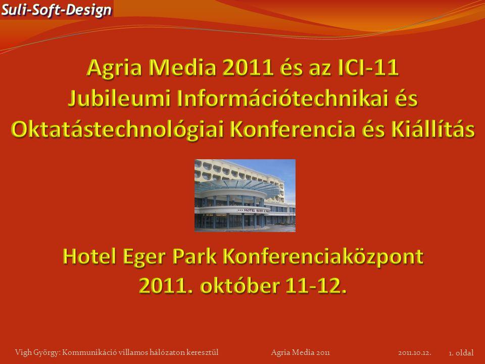 Hotel Eger Park Konferenciaközpont 2011. október 11-12.