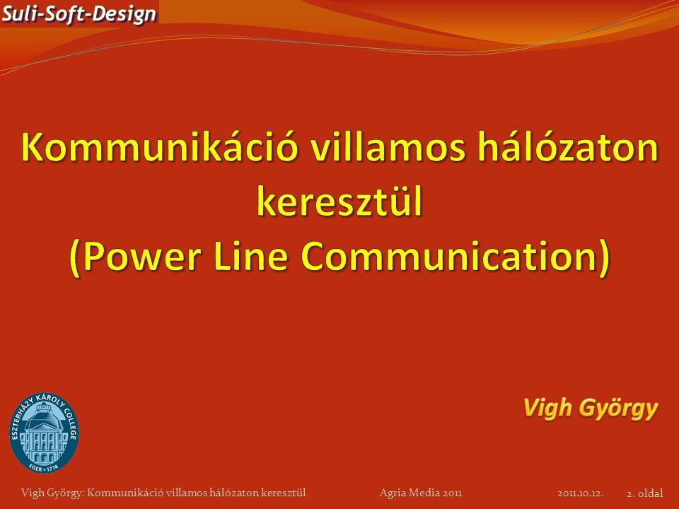 Kommunikáció villamos hálózaton keresztül (Power Line Communication)