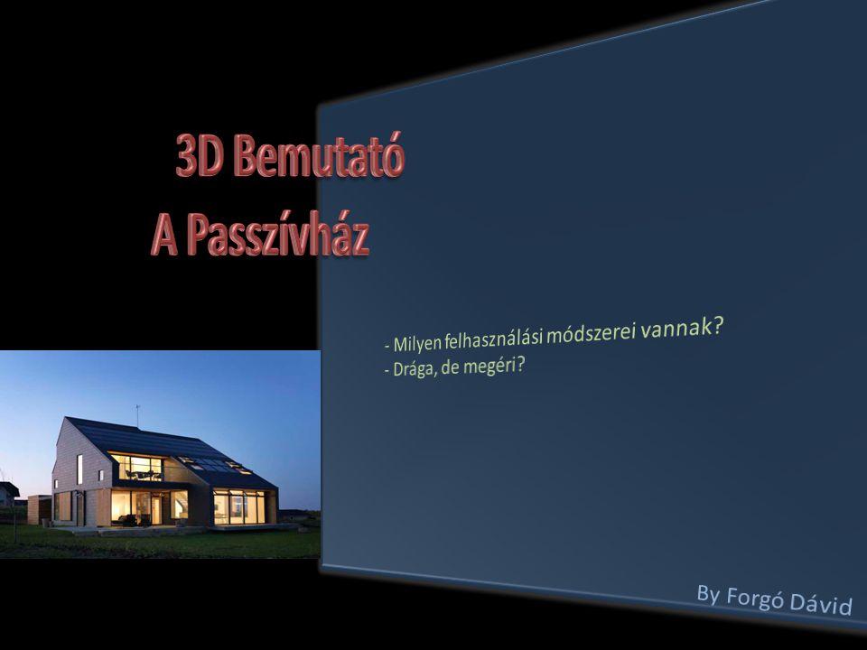 3D Bemutató A Passzívház