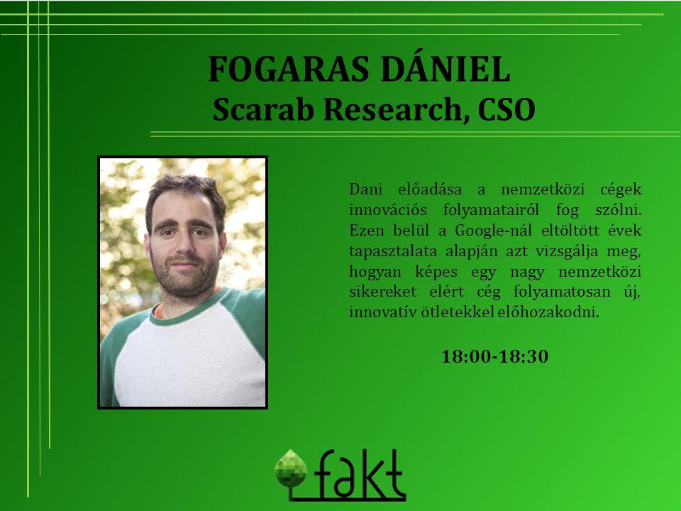 Fogaras Dániel Scarab Research, CSO 18:00-18:30